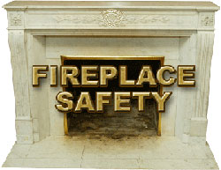 Practice Fireplace Safety!