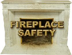 Practice Fireplace Safety!